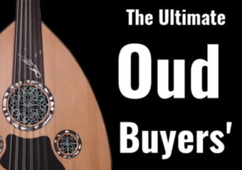 Buy Your Dream Oud – An Ultimate Guide for You